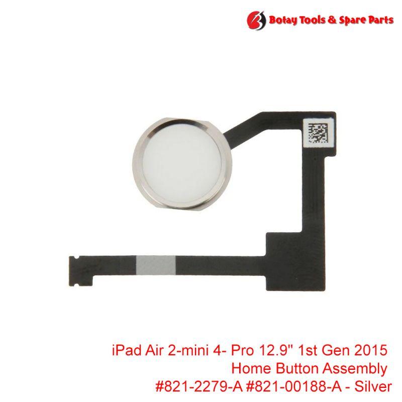"iPad Air 2- iPad mini 4- iPad Pro 12.9"" 1st Gen 2015 - Home Button Assembly #821-2279-A #821-00188-A - Silver"