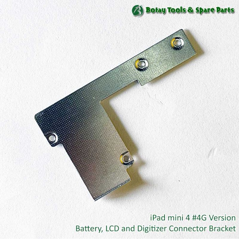 iPad mini 4 #4G Version - Battery, LCD and Digitizer Connector Bracket