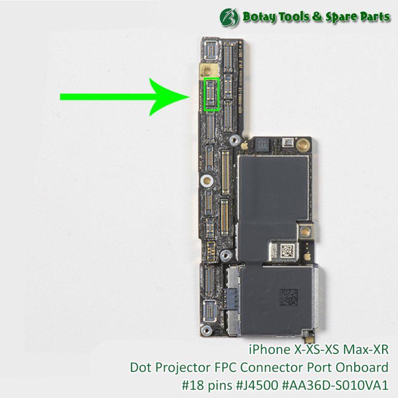 iPhone X-XS-XS Max-XR Dot Projector FPC Connector Port Onboard #18 pins #J4500 #AA36D-S010VA1