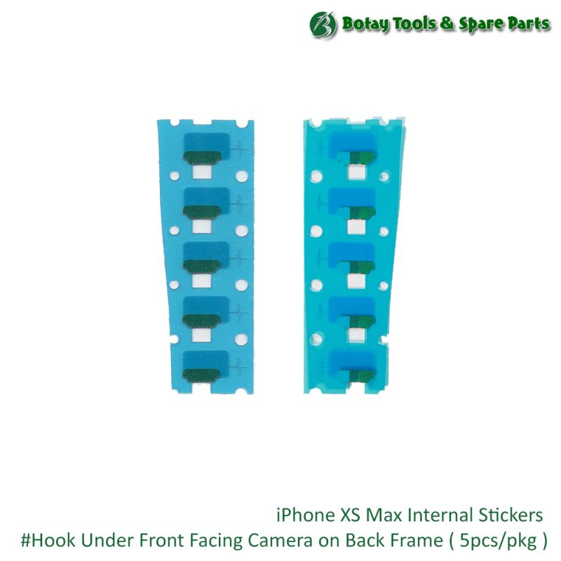 iPhone XS Max Internal Stickers #Hook Under Front Facing Camera on Back Frame ( 5pcs/pkg )