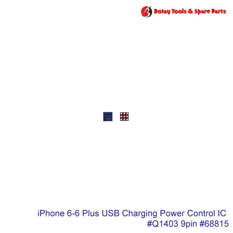 iPhone 6-6 Plus USB Charging Power Control IC #9 pins #Q1403 #CSD68815W15 #68815