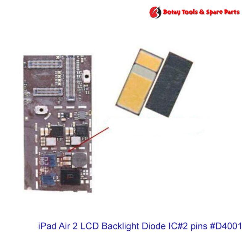 iPad Air 2 LCD Backlight Diode IC#2 pins # # #D4001