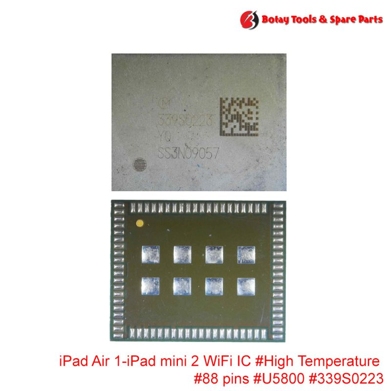 iPad Air 1-iPad mini 2 WiFi IC #High Temperature #88 pins #U5800 # #339S0223