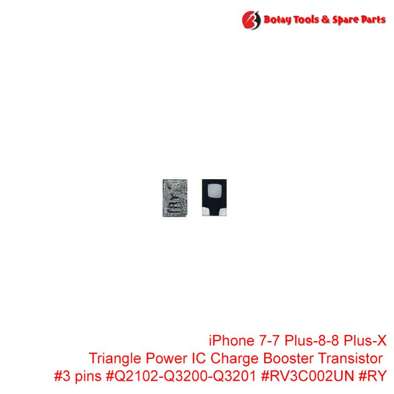 iPhone 7-7 Plus-8-8 Plus-X Triangle Power IC Charge Booster Transistor #3 pins #Q2102-Q3200-Q3201 #RV3C002UN #RY