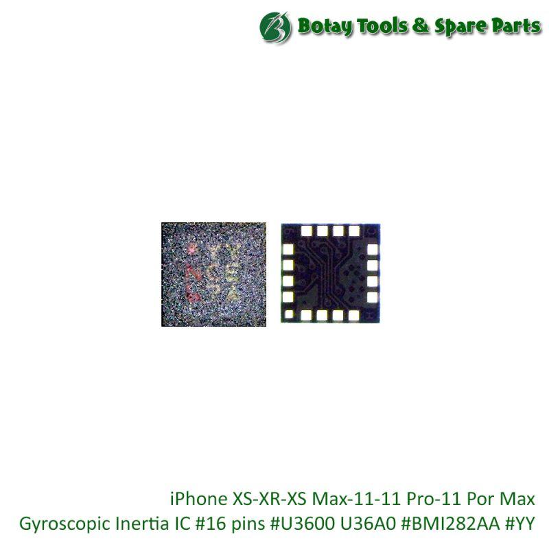 iPhone XS-XR-XS Max-11-11 Pro-11 Pro Max-SE 2 Gyroscopic Inertia IC #16 pins #U3600 U36A0 #BMI282AA #YY