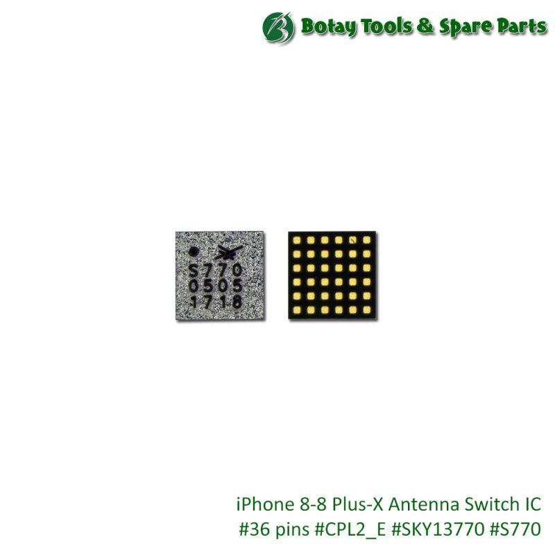 iPhone 8-8 Plus-X Antenna Switch IC #36 pins #CPL2_E #SKY13770 #S770