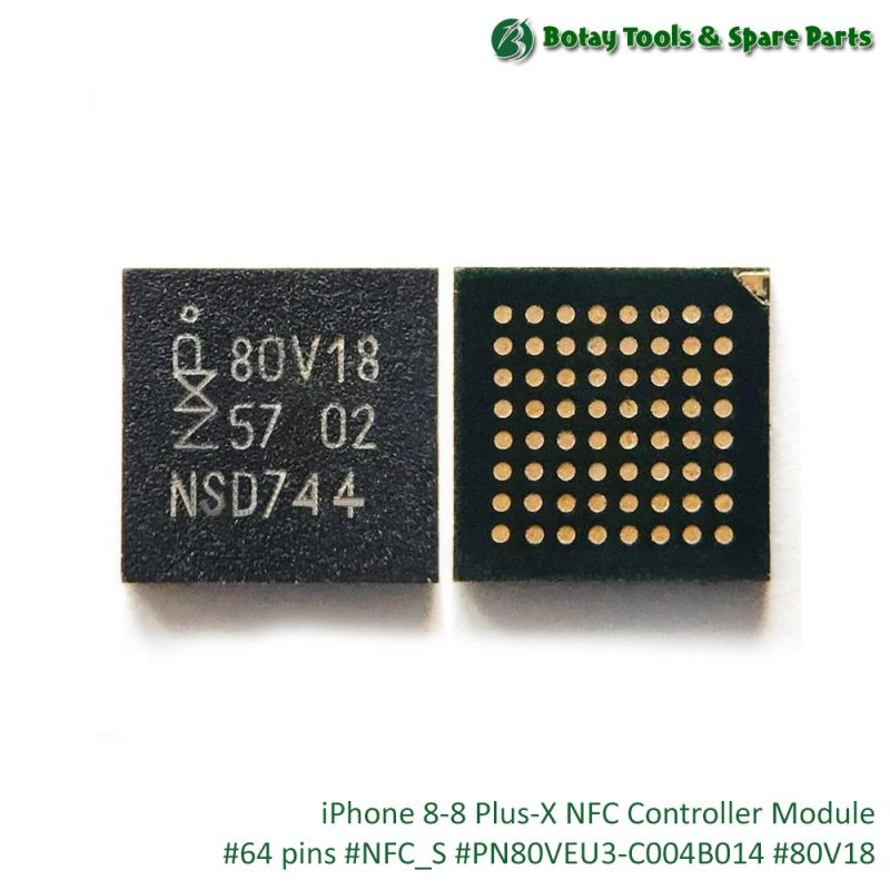 iPhone 8-8 Plus-X NFC Controller Module #64 pins #NFC_S #PN80VEU3-C004B014 #80V18
